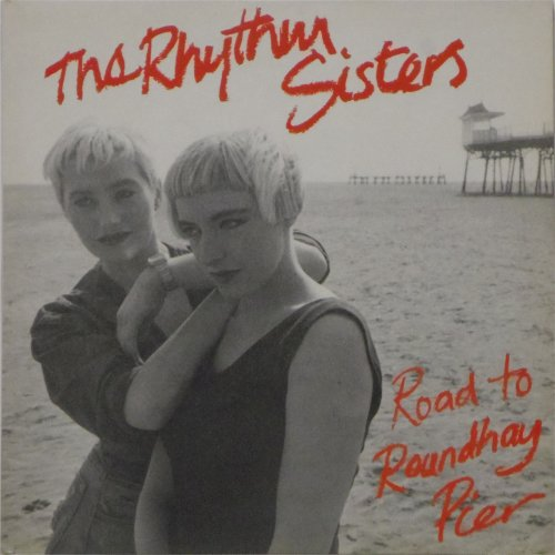 The Rythym Sisters<br>Road To Roundhay Pier<br>LP