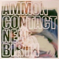 Ammoncontact<BR>New Birth<br>2 x 12&quot; single