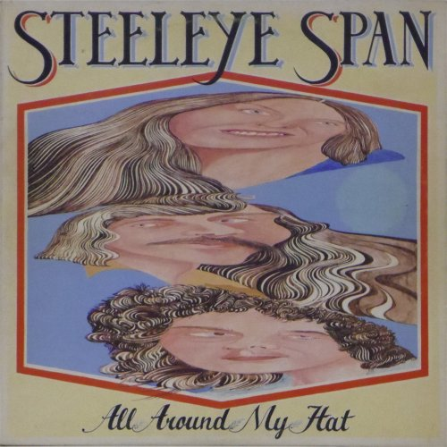 Steeleye Span<br>All Around My Hat<br>LP