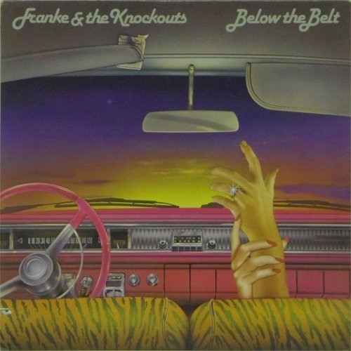 Franke & The Knockouts<br>Below The Belt<br>LP