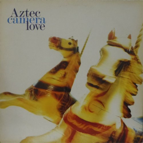 Aztec Camera<br>Love<br>LP