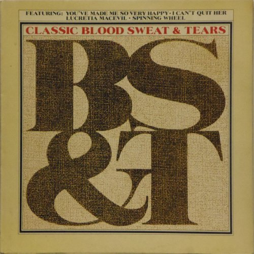 Blood Sweat & Tears<BR>Classic Blood Sweat & Tears<br>LP