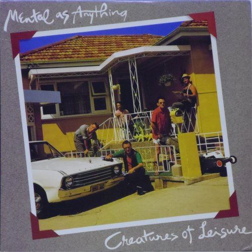 Mental As Anything<br>Creatures of Leisure<br>LP