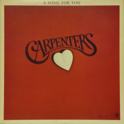 The Carpenters<br>A Song For You<br>LP