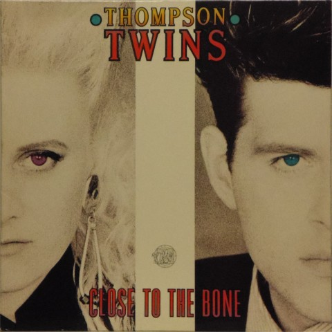 Thompson Twins<br>Close To The Bone<br>LP