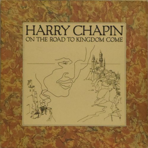 Harry Chapin<BR>On The Road To Kingdom Come<br>LP