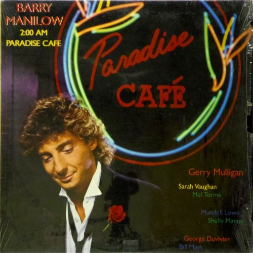 Barry Manilow<br>2:00 AM Paradise Cafe<br>LP