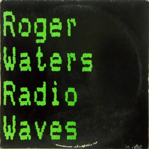 "Roger Waters<br>Radio Waves<br>12"" single"