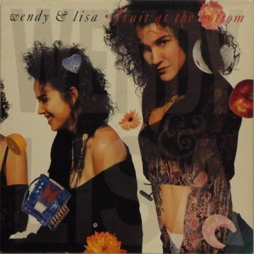 Wendy & Lisa<br>Fruit At The Bottom<br>LP
