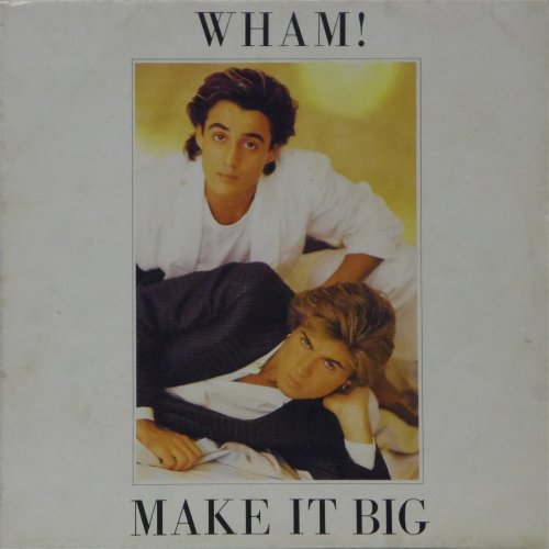 Wham<br>Make It Big<br>LP