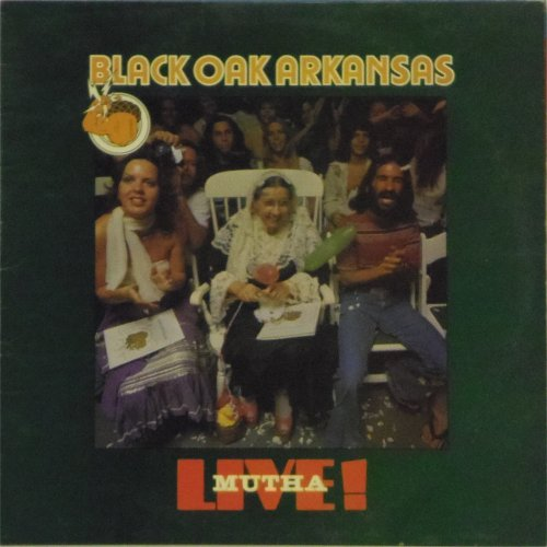 Black Oak Arkansas<br>Live Mutha<br>LP