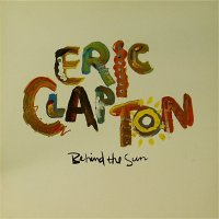 Eric Clapton<br>Behind The Sun<br>LP