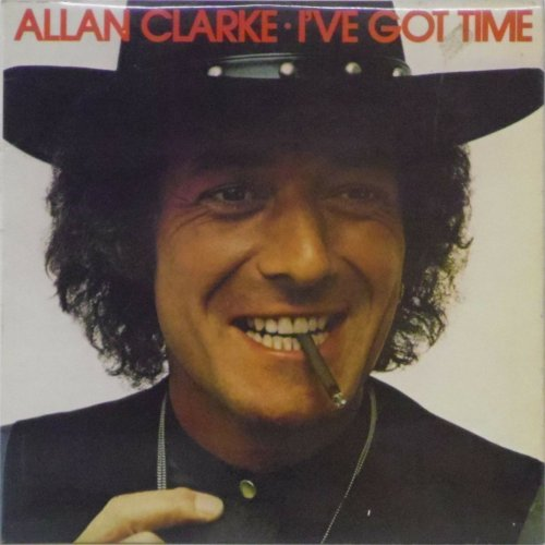 Allan Clarke<br>I've Got Time<br>LP