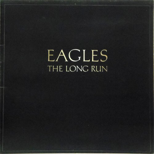 The Eagles<br>The Long Run<br>LP (UK pressing)