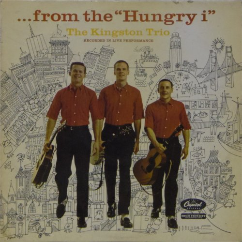 The Kingston Trio<br>From The 'Hungry I'<br>LP
