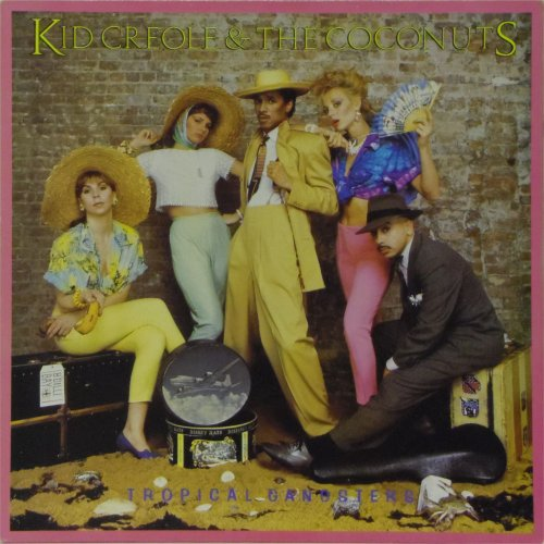 Kid Creole<br>Tropical Gangsters<br>LP