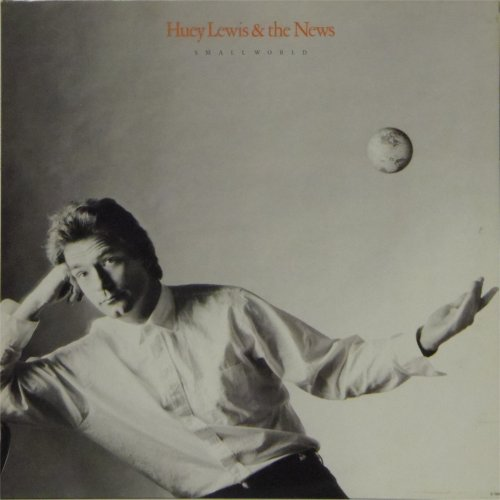 Huey Lewis & The News<br>Small World<br>LP