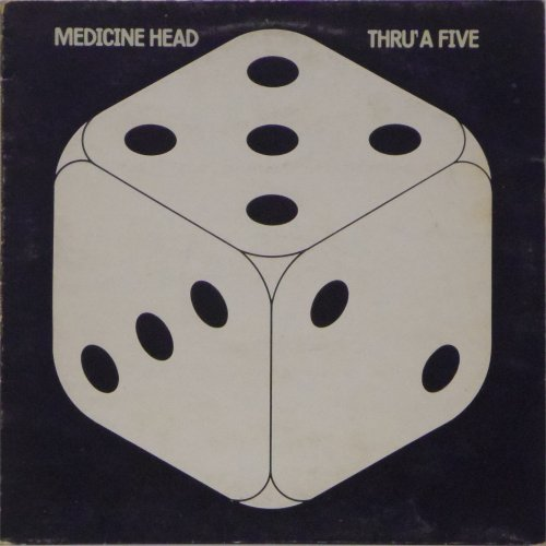 Medicine Head<br>Thru' A Five<br>LP