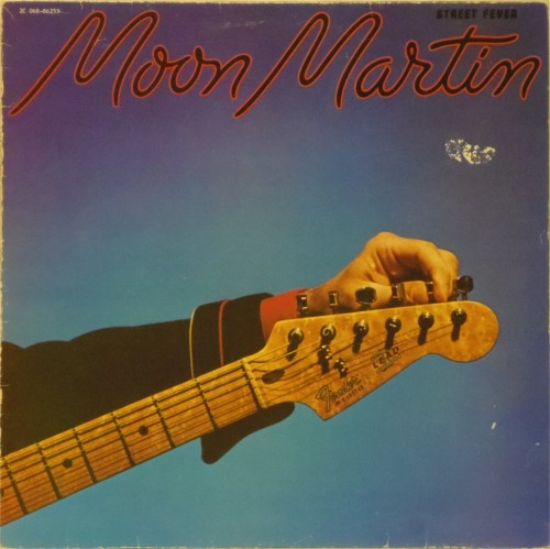 Moon Martin<br>Street Fever<br>LP