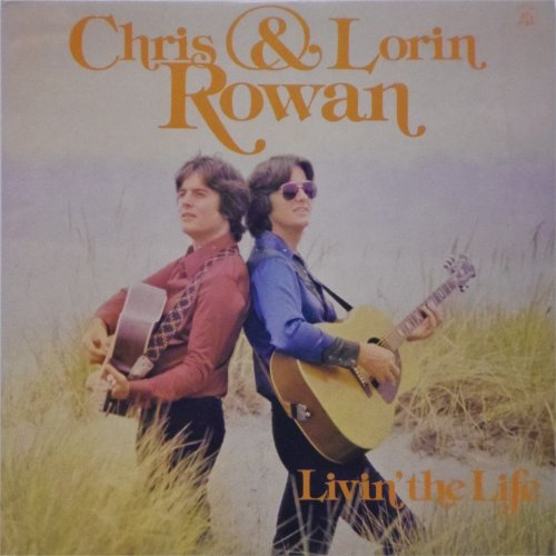 Chris & Lorin Rowan<br>Livin' The Life<br>LP