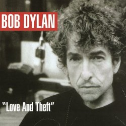 Bob Dylan<br>Love & Theft<br>(New 180 gram re-issue)<br>Double LP