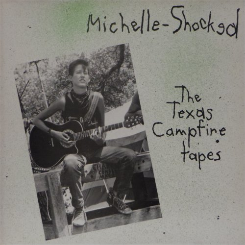 Michelle Shocked<br>The Texas Campfire Tapes<br>LP (UK pressing)
