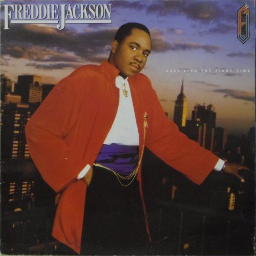Freddie Jackson<br>Just Like The First Time<br>LP