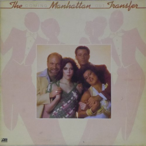 The Manhattan Transfer<br>Coming Out<br>LP