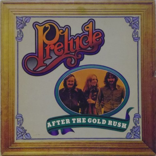 Prelude<br>After The Goldrush<br>LP