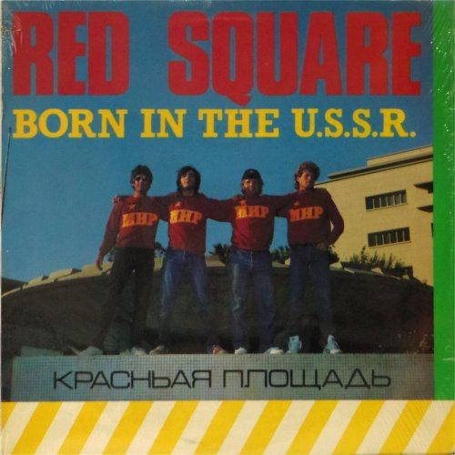 "Red Square<br>Born in the USSR<br>12"" single"