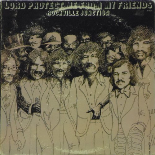 Rockville Junction<br>Lord Protect Me From My Friends<br>LP