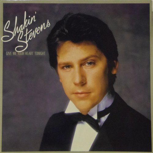 Shakin' Stevens<br>Give Me Your Heart Tonight<br>LP