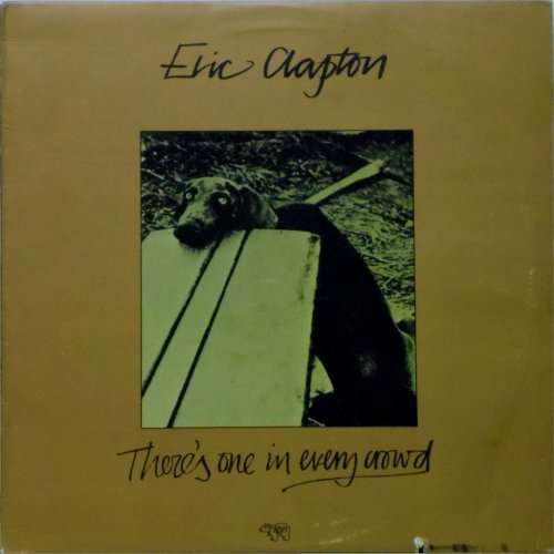 Eric Clapton<br>There's One in Every Crowd<br>LP