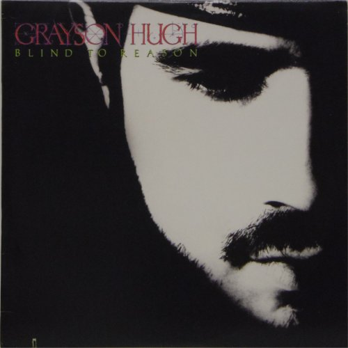 Grayson Hugh<br>Blind To Reason<br>LP