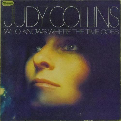 Judy Collins<br>Who Knows Where The Time Goes<br>LP