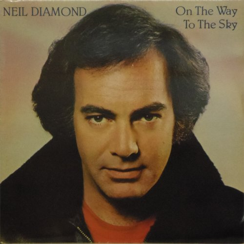 Neil Diamond<br>On The Way To The Sky<br>LP