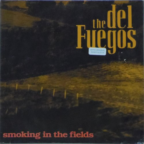 The Del Fuegos<br>Smoking In The Fields<br>LP