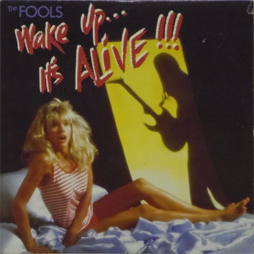 The Fools<br>Wake Up… It's Alive<br>LP