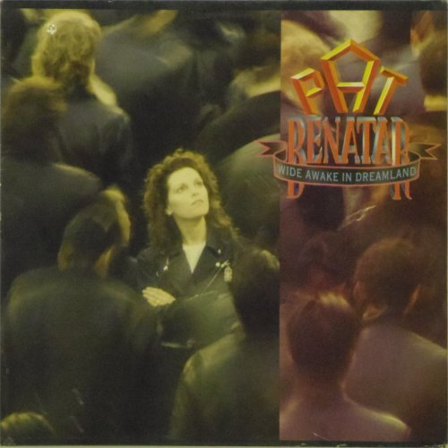 Pat Benatar<BR>Wide Awake In Dreamland<br>LP