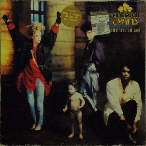 Thompson Twins<br>Here's To Future Days<br>LP