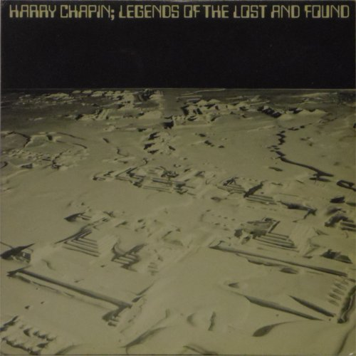 Harry Chapin<br>Legends of The Lost and Found<br>Double LP