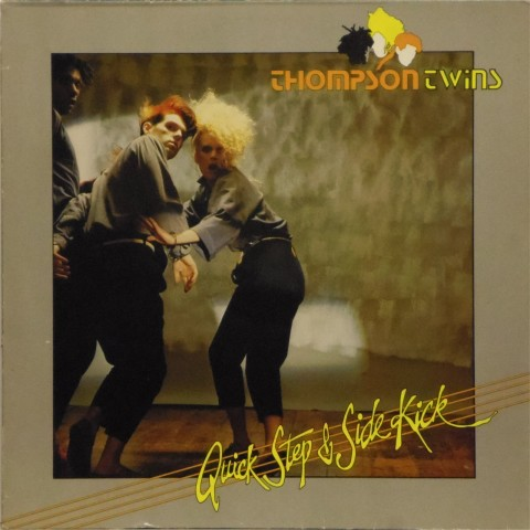Thompson Twins<br>Quick Step & Side Kick<br>LP
