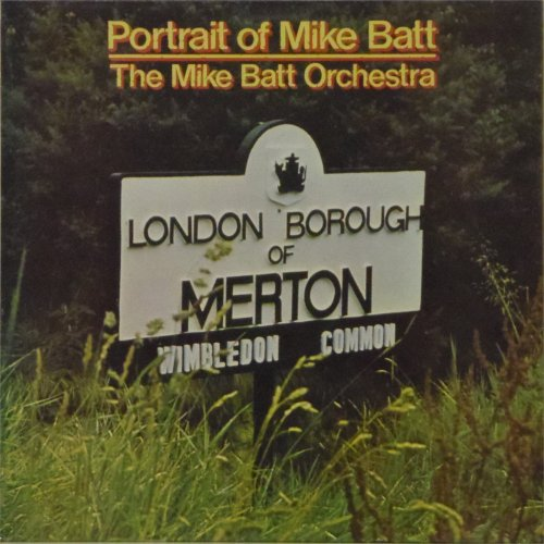 The Mike Batt Orchestra<br>Portrait Of Mike Batt<br>LP