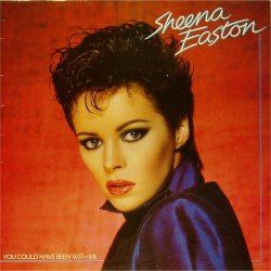 Sheena Easton<BR>You Could Have Been With Me<br>LP