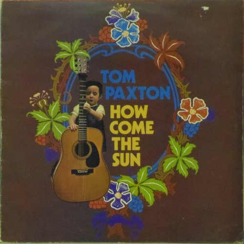 Tom Paxton<br>How Come The Sun<br>LP