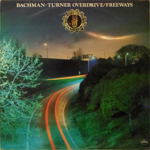 Bachman Turner Overdrive<BR>Freeways<br>LP