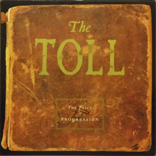 The Toll<br>The Price of Progression<br>LP