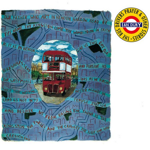 Ian Dury<br>The Bus Drivers Prayer<br>(New re-issue)<br>LP