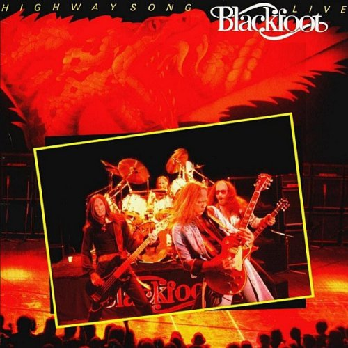Blackfoot<br>Highway Song<br>LP