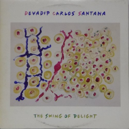 Carlos Santana<br>The Swing of Delight<br>Double LP